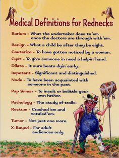 "Leanin' Tree - ""Redneck Medicine"" by Crash Cooper - medical definitions redneck-style are sure to induce smiles and giggles galore. Inside verse: ""By any definition, a get well wish is a get well wish"