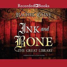 Ink and Bone: The Great Library Recorded Books