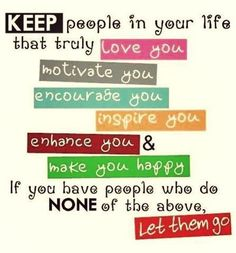 Who to keep in your life & who to let go