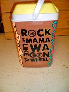 heyyyy mama rock me Fraternity Crafts, Coolest Cooler, Cooler Painting, Hair And Makeup Tips, Arts And Crafts, Diy Crafts, Phi Mu, Alpha Phi, Wagon Wheel