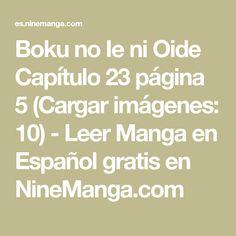 Boku no Ie ni Oide Capítulo 23 página 5 (Cargar imágenes: 10) - Leer Manga en Español gratis en NineManga.com