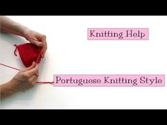 Portuguese Knitting Style - v e r y p i n k . c o m - knitting patterns and video tutorials