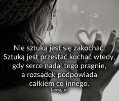 Lovsy.pl - Strona pełna uczuć. True Quotes, Motivational Quotes, Inspirational Quotes, Polish Words, Life Is Strange, Motto, Life Lessons, Texts, Poems