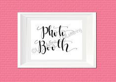 8x10 Wedding Sign - Downloadable - Printable - Digital Art Print - Hand Lettered - Photo Booth Sign by LMLettering on Etsy