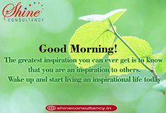 Wake up today and try doing something new. Be an INSPIRATION for someone.  #visitus at #website: http://shineconsultancy.in/  You can also #callus on 022-28928911/22/33  #goodmorning #mondaymorning #mondaymotivation #yesterday #today  #tomorrow  #inspire #world