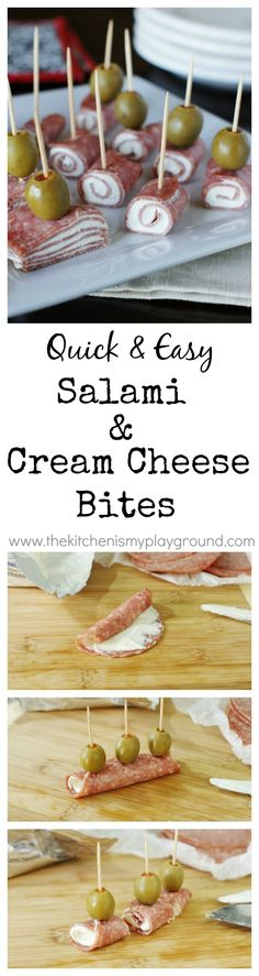 Quick and easy Salami & Cream Cheese Bites...goat cheese would be great substitute for the cream cheese. Yum!