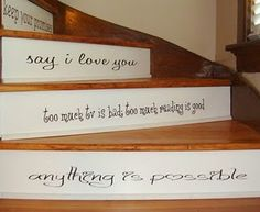 wall words on stairs, so cute