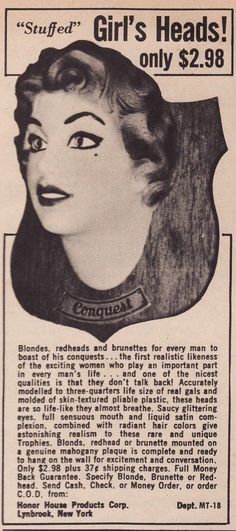 Stuffed Girl's Head ad. 1950s.  Was this just before blow up dolls came into vogue?