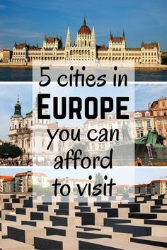 5 Cities You Can Afford to Visit in Europe