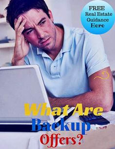 What is a Backup Real Estate Offer: http://www.maxrealestateexposure.com/what-is-a-backup-real-estate-offer/  #realestate