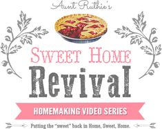"Sweet Home Revival--putting the ""sweet"" back in Home, Sweet, Home."