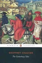 The Canterbury Tales by Geoffrey Chaucer - they will take you to another world
