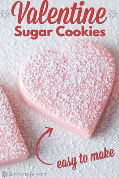 Easy to make sugar cookies for Valentine