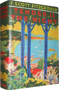 """Tender Is the Night.F. Scott Fitzgerald (1896-1940).Charles Scribner's Sons, New York, 1934. Hardcover. First edition. First issue dustwrapper.  A portrait of expatriates on the French Riviera, it was supposedly based on Gerald and Sara Murphy but is as likely based on the Fitzgeralds themselves.  """"God, am I like the rest after all?""""- F. Scott Fitzgerald, Tender is the Night."""