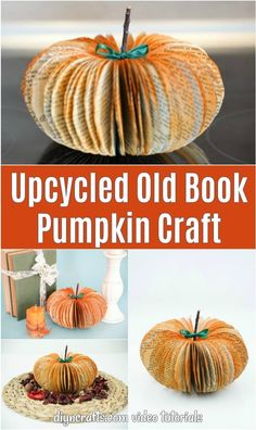 Diy Old Books, Old Book Crafts, Book Page Crafts, Easy Paper Crafts, Diy And Crafts, Fall Pumpkin Crafts, Paper Pumpkin, Fall Pumpkins, Fall Crafts