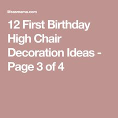 12 First Birthday High Chair Decoration Ideas - Page 3 of 4