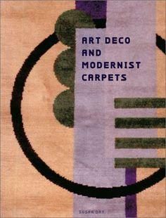 Art Deco and Modernist Carpets by Susan Day Hardcover) for sale online Library Design, Book Design, Rya Rug, Inside Art, Streamline Moderne, Rugs On Carpet, Carpets, Textile Patterns, Textiles