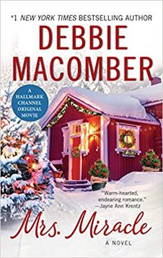 Join us on Thursday, December 2019 at at in Malta to discuss Mrs. Miracle by Debbie Macomber Mrs Miracle, Jayne Ann Krentz, Book Club Reads, Heart Never, Christmas Pageant, Debbie Macomber, Love Again, Hallmark Channel, Original Movie