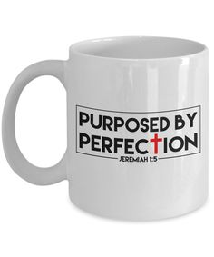 Christian inspirational gift Mug, Purposed By Perfection, Bible quote, scripture quotes, pastor gift, Christian minister,