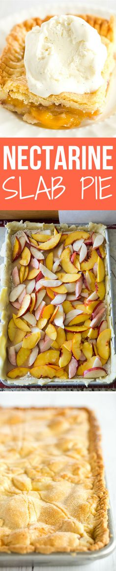 Nectarine Slab Pie - Homemade pie with a tender pastry crust and filled with both yellow and white nectarines. A summer must!: