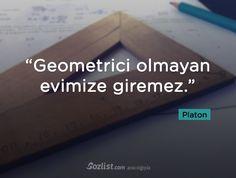"""""""Geometrici olmayan evimize giremez."""" #platon #eflatun #sözleri #filozof #felsefe #felsefi #kitap #anlamlı #sözler"""