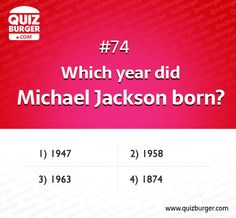 Which year did Michael Jackson Born?