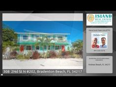 Price changed from $274,000 to $239,000 on 308  2Nd St N #202, Bradenton Beach, FL 34217 https://youtu.be/5iEyA3DFBv8