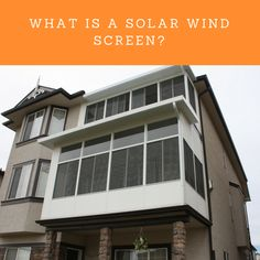 What is the difference between a Solar Wind Screen and a Regular Screen? Solar Screens, Desert Sun, Calgary, Rooms, Outdoor Decor, Courtyards, Bedrooms, Coins