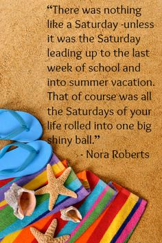 15 Summer Quotes To Celebrate The New Season   Babble · Summer QuotesSchool  SHello ...