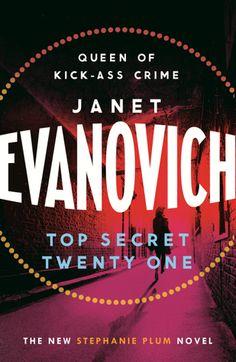 Top Secret Twenty-One, by Janet Evanovich.