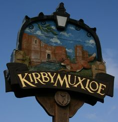 New sign for an olde town- Kirby Muxloe. Britain Uk, English Village, Decorative Signs, Leicester, New Sign, Old Town, England, Country Roads, Wales