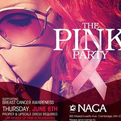 PULSE Thursdays presents: The Pink Party         Naga is supporting Breast Cancer Awareness this Thursday! An article of pink is requested for our themed party.    450 Massachusetts Ave.| Cambridge MA    Tables/Info – Bottle Specials available, contact alex@nagacambridge.com or 617.955.4900         Website: www.nagacambridge.com    Like us on Facebook: Naga    Follow us on Twitter: nagacambridge