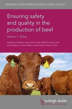 Ensuring Safety and Quality in the Production of Beef: Safety