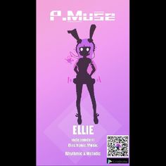 Ellie Project Muse aka P.Muse (Best game ever XD)