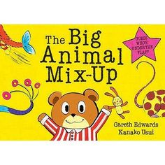The Big Animal Mix Up.  Little Bear's dad tries to teach him all the animals he ought to know, but the problem is they are a little mixed up. Appeals to his love of the absurd.