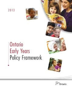Ontario Early Years Policy Framework 2013 Ontario Ministry of Education I wanted to thank Karyn Callaghan for sending me the li. Full Day Kindergarten, Kindergarten Classroom, Classroom Ideas, Inquiry Based Learning, Ministry Of Education, Learning Environments, Special Needs, Child Development, 6 Years