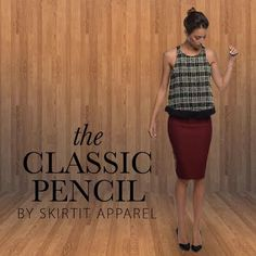 The Classic Pencil is where it all started! #SKIRTIT