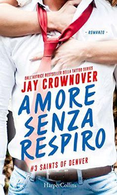 Leggere Romanticamente e Fantasy: Anteprima: AMORE SENZA RESPIRO di  Jay Crownover