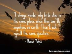 http://www.lovetravelquotes.com visit the site for more quotes!