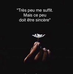 Très peu me suffit - Best Pinner Real Love Quotes, Love Quotes For Him, Sad Quotes, Words Quotes, Life Quotes, Inspirational Quotes, Positive Thoughts, Positive Quotes, Love Quotes Facebook