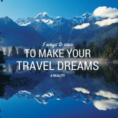 Life is short. Isn't time to plan your dream trip? Here are some ways to save money so that you can fulfil that travel dream