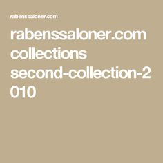 rabenssaloner.com collections second-collection-2010
