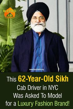 #BlessedtobeSikh This 62-Year-Old Sikh Cab Driver in NYC Was Asked To Model for a Luxury Fashion Brand! Take Ajit Singh Bharth, a 62-year-old cab driver in New York City. On one trip, he dropped off a passenger in Midtown Manhattan and was spotted by Quinton Clemm from Eidos Fashion, a luxury fashion brand for men. Read More http://barusahib.org/…/this-62-year-old-sikh-cab-driver-in…/ You never know when the Universe decides to bless you!