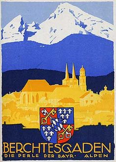 Ludwig Hohlwein (Germany 1874-1949) : Berchtesgaden, the Pearl of Bavaria Travel Poster