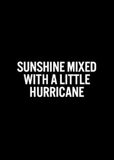 Or a lot of hurricane. :)