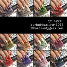 OPI Hawaii Collection. Spring/Summer 2015. for swatches, click thru! ©imabeautygeek.com