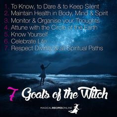 Magical Recipies Online | the 7 Goals of the Witch