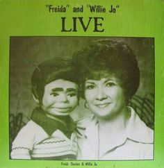 Frieda & Willie Jo for Your Ventriloquist Delight