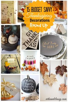 15 Budget Savvy Thanksgiving Decorations Round Up http://www.artsandclassy.com #home #decor