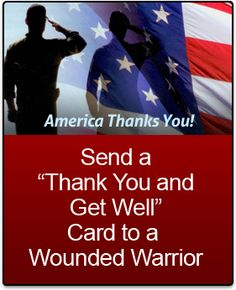"Send a ""Thank You and Get Well"" Card to a Wounded Warrior."